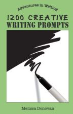 1200 Creative Writing Prompts by melissadono