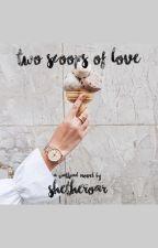 Two Scoops of Love by shetheroar