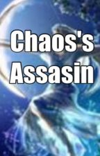 Chaos's Assasin by Little_Bookworm_123
