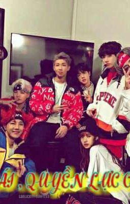 Đọc truyện Em gái quyền lực của BTS ( bangpink)  ( Lisa & BTS )
