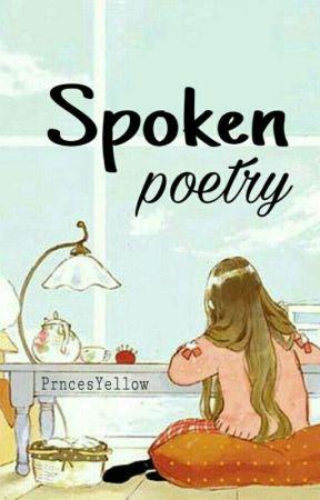 Spoken Poetry - Unexpressed Love - Wattpad