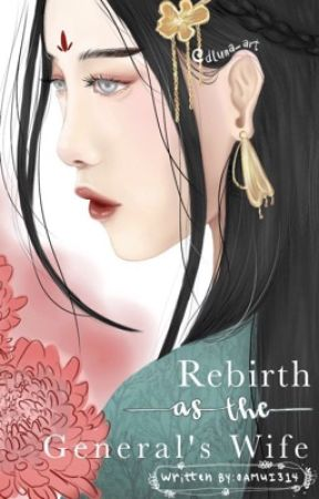 Rebirth As The General's Wife by amui314
