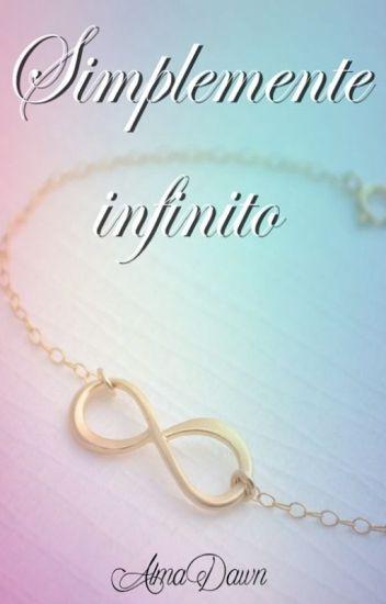 Simplemente Infinito (Editada)