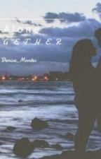 Alone Together (Ashton Irwin) by Denise_Montes