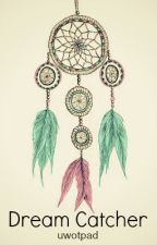 Dreamcatcher by uwotpad