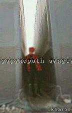 ×psychopath sange× by chakim_ri
