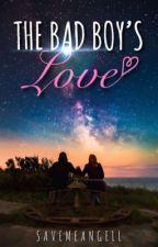 The bad boy's love by Savemeangell