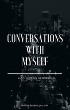 Conversations With Myself | Collection of Poems by na_jae_min