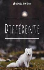 Différente by Anabelle_Wmart