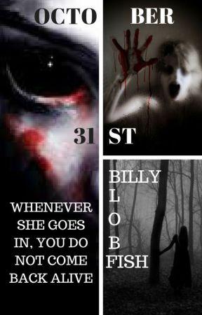OCTOBER 31ST by Billyblobfish