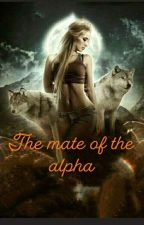 The Mate of the Alpha by ranialbe