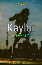 Kaylor - A Musical Marriage by lshewell