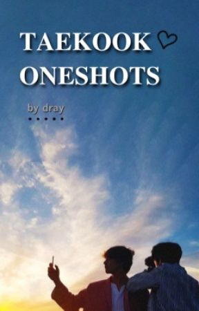 [taekook oneshots] by dracology_