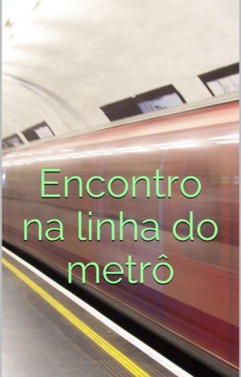 Encontro na linha do metrô - Conto