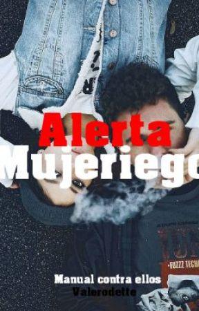 Alerta Mujeriego. by ValeRodette