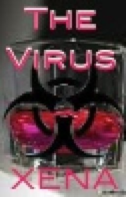 ☣☣The Virus☣☣ (ON HOLD)