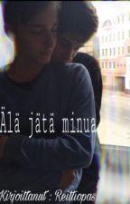 Älä jätä minua. by Reittiopas