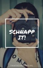 Schnapp It! {Noah X Reader} by thatschnappgirl
