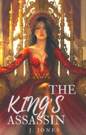 The King's Assassin - J. Jones by maskedgoddess134