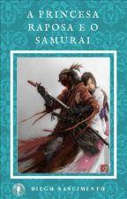 A princesa raposa e o samurai by 1_simetro