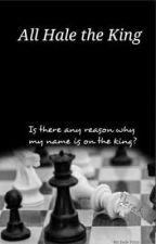 All Hale the King (Traducción) by HerondaleB