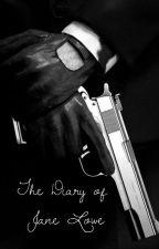 The Diary of Jane Lowe by zaliengirl23