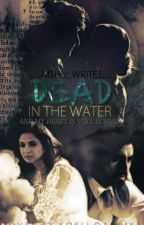 AdiYa FF - Dead in the Water by Aishu_Writes