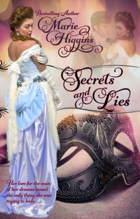 Secrets and Lies by MarieHiggins