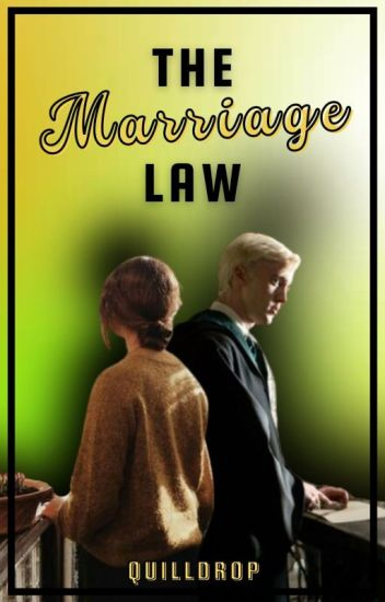 The Marriage Law - A Slytherpuff Story