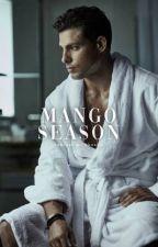 Mango Season by unearthlylore