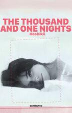 The Thousand and One Nights by Hoshikii97