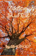ZODIAC STUFF 2 by GirlGirl007