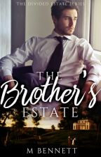 The Brother's Estate by PrayforDeath