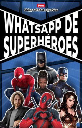 WhatsApp de Superhéroes by ShippeoTodoLoQueVeo