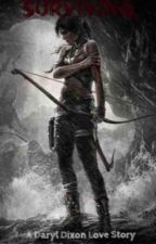 Surviving (A Daryl Dixon Love Story) *WATTYS 2015* by Shattered_Weakeness