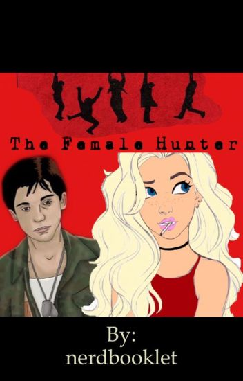 The female Hunter ( The Lost Boys Fanfiction) Alan Frog x Reader