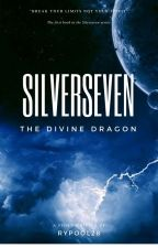 Silverseven: The Divine Dragon [ongoing] by Rypool28