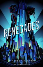 Renegades One-Shots (Marissa Meyer) by percabeth-is-my-otp