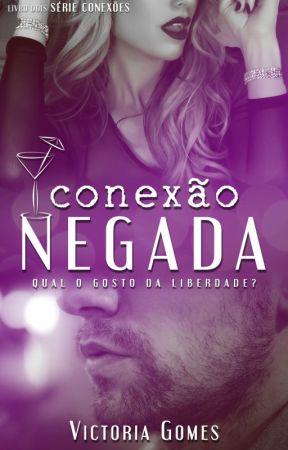 Conexão Negada [AMOSTRA] by VictoriaGomesP