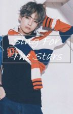 Sing For The Stars | TaeKook by -WeNeverWalkAlone-