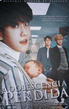 Adolescencia Perdida [ChanBaek/SchoolAU!] by xLILYCYx