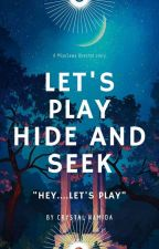 Let's play Hide and Seek by CrystalNamida