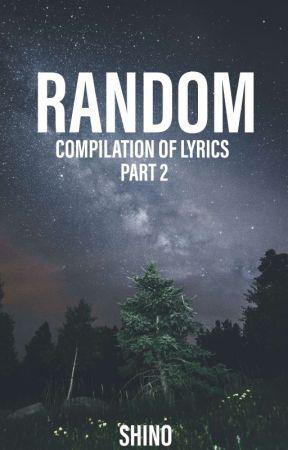 Random [Part 2] by shinomatic