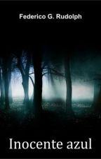 Inocente azul (un corto de ciencia ficción) by federicorudolph