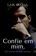 Confie em mim. by as1ros