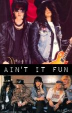 Ain't It Fun (Guns N' Roses - Slash) by vampirewerewolves