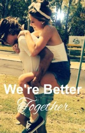 We're Better Together//Hayes Grier by idk_hayesgrier