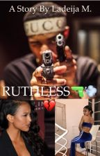 Ruthless by Ladeija