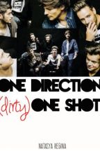 One Direction (Dirty) One Shot by NatasyaRI