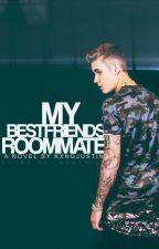 My Best Friend's Roommate: (Justin Bieber Fan Fic) by kxngjustin